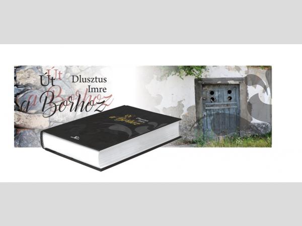 Ez év novemberében jelenik meg Dlusztus Imre legújabb borászati könyve Út a Borhoz címmel.